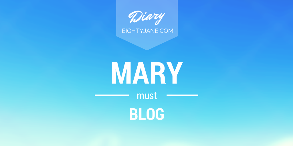 mary must blog